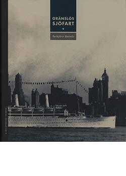 Gränslös Sjöfart – Sjöhistorisk årsbok 2008-2009