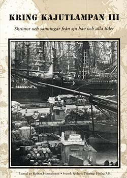 Kring kajutlampan III – Skrönor och sanningar från sju hav och alla tider