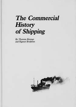 The Commercial History of Shipping