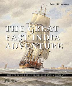 The Great East India Adventure – The story of the Swedish East I
