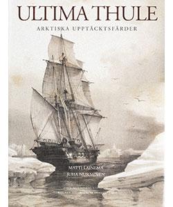 Ultima Thule – arktiska upptäcktsfärder