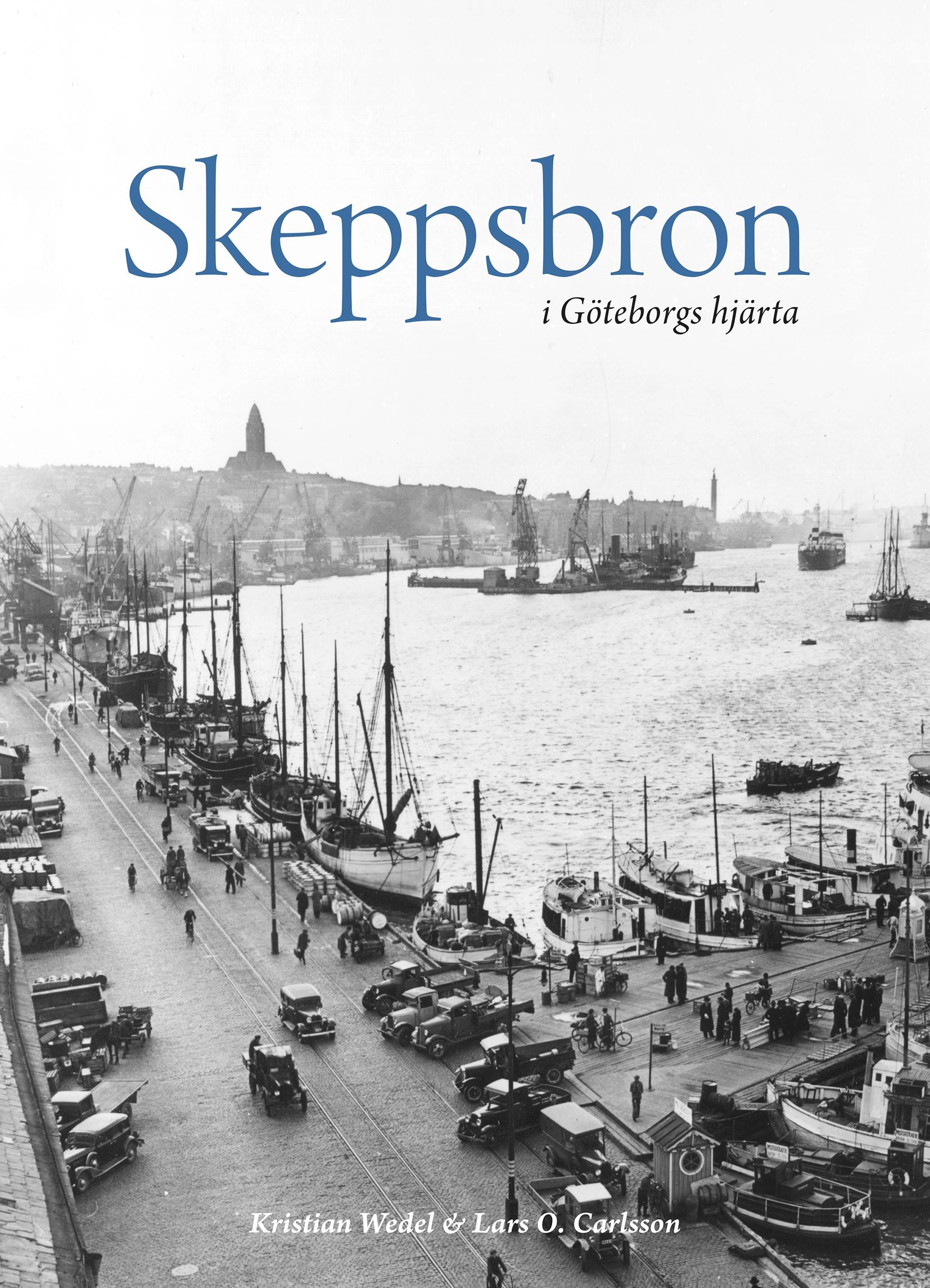 Skeppsbron i Göteborgs hjärta av Kristian Wedel