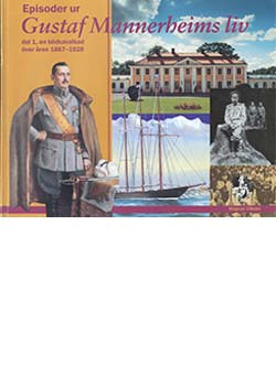 Episoder ur Gustaf Mannerheims liv, del I