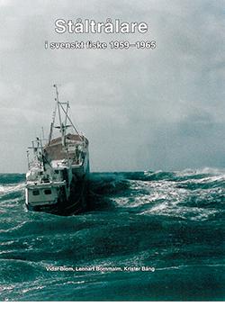 Ståltrålare – i svenskt fiske 1959–1965