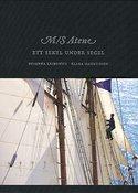 M/S Atene, Ett sekel under segel