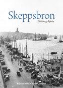 Skeppsbron i Göteborgs hjärta (Förhandsbeställning)