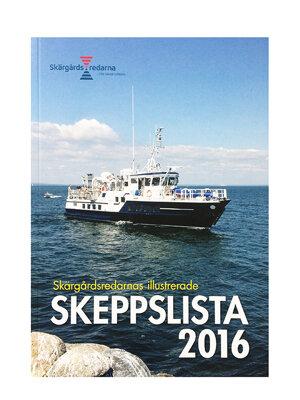 Skärgårdsredarnas illustrerade Skeppslista 2016
