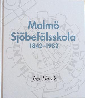 Malmö Sjöbefälsskola 1842–1982